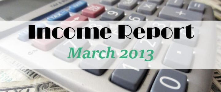 Income Report March 2013