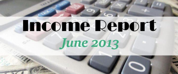 Income Report June 2013