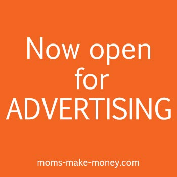 Sidebar and newsletter advertising is now available on Moms Make Money.  If your target market is bloggers and small business, you've come to the right place.