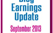 Blog earnings revealed. Sept 2013 update from Moms Make Money.