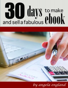 30 Days to Make and Sell a Fabulous Ebook
