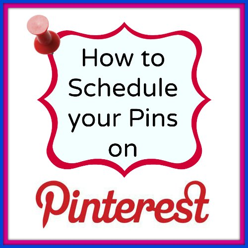 How to schedule Pins for free on Pinterest.  Great idea if you want to pin the same thing to several boards.
