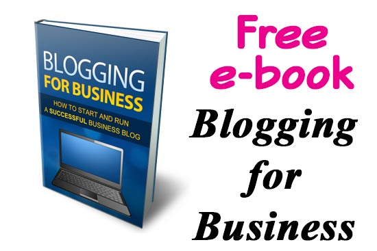 Free e-book.  Blogging for Business