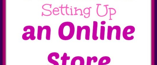 How to set up on online store for your blog or website. 3 options, from Moms Make Money